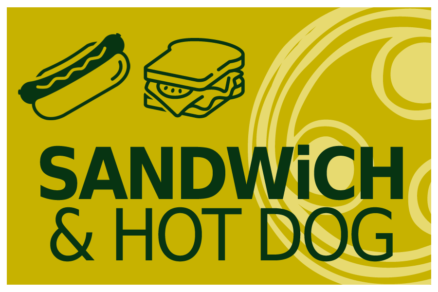 SANDWiCH & HOT DOG